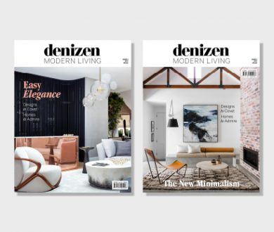 Our annual edition of Denizen Modern Living is on sale now