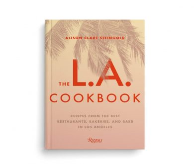 The L.A Cookbook