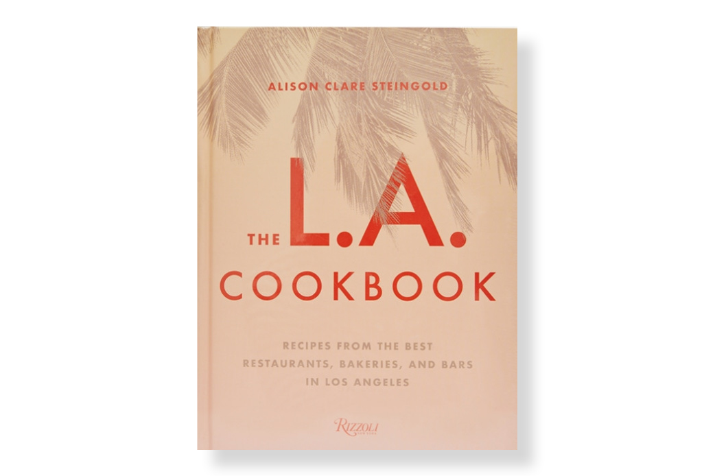The L.A. Cookbook