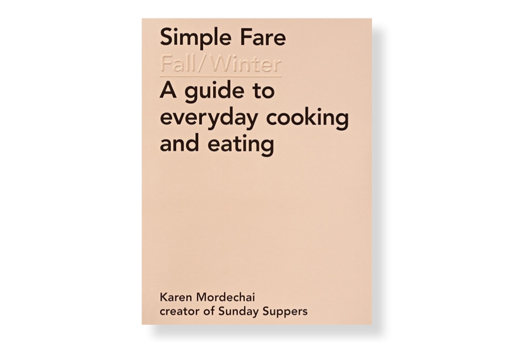 Simple Fare: A guide to everyday cooking and eating