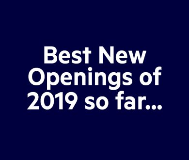 Switch up your usual with the best new openings of 2019 so far