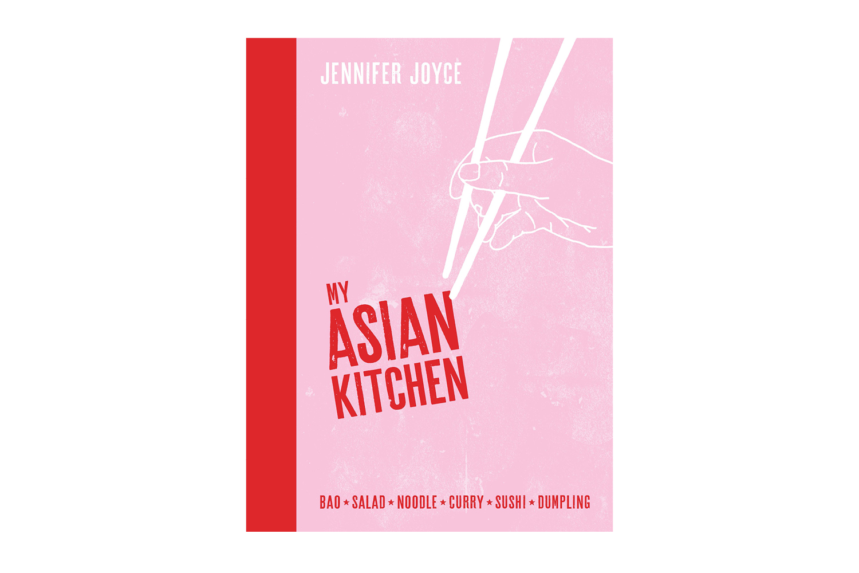 Murdoch Books My Asian Kitchen Cookbook