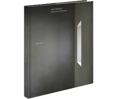 John Pawson: Anatomy of Minimum