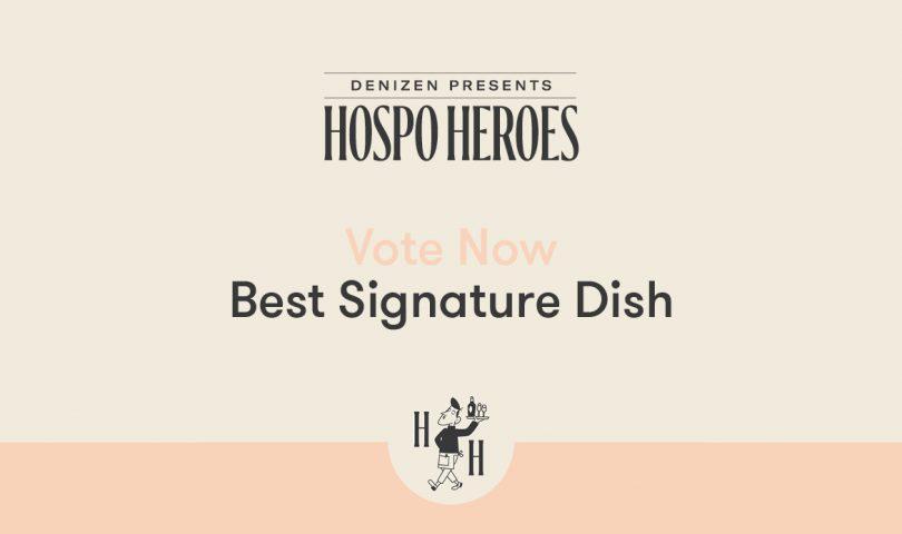 Denizen Hospo Heroes: Discover the shortlist for Best Signature Dish