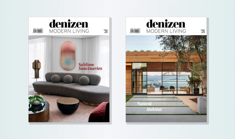 The new issue of Denizen Modern Living has landed. Subscribe and be in to win