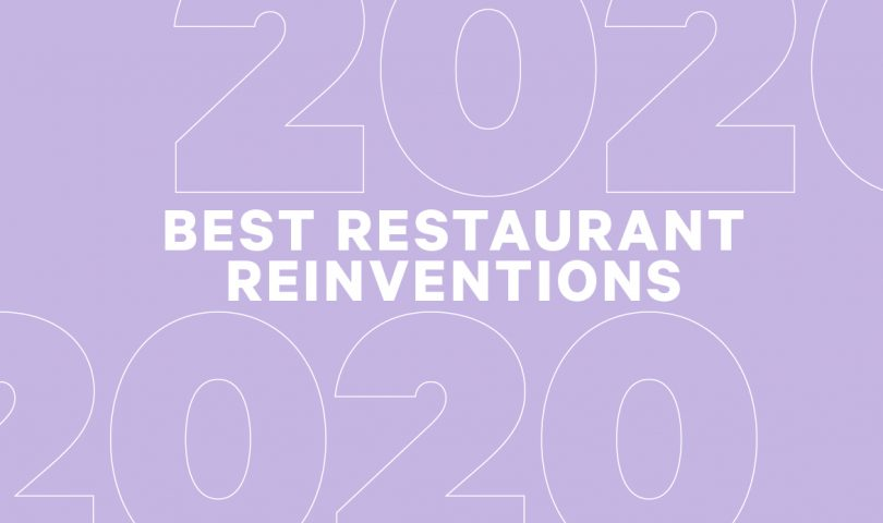 Denizen's definitive guide to the best restaurant reinventions of 2020