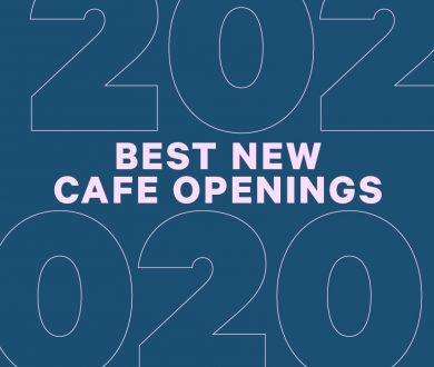 Denizen's definitive guide to the best cafe openings of 2020