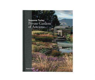 Suzanne Turley: Private Gardens of Aotearoa
